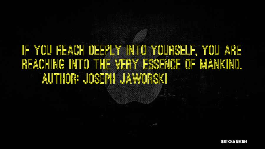 Very Motivational Quotes By Joseph Jaworski