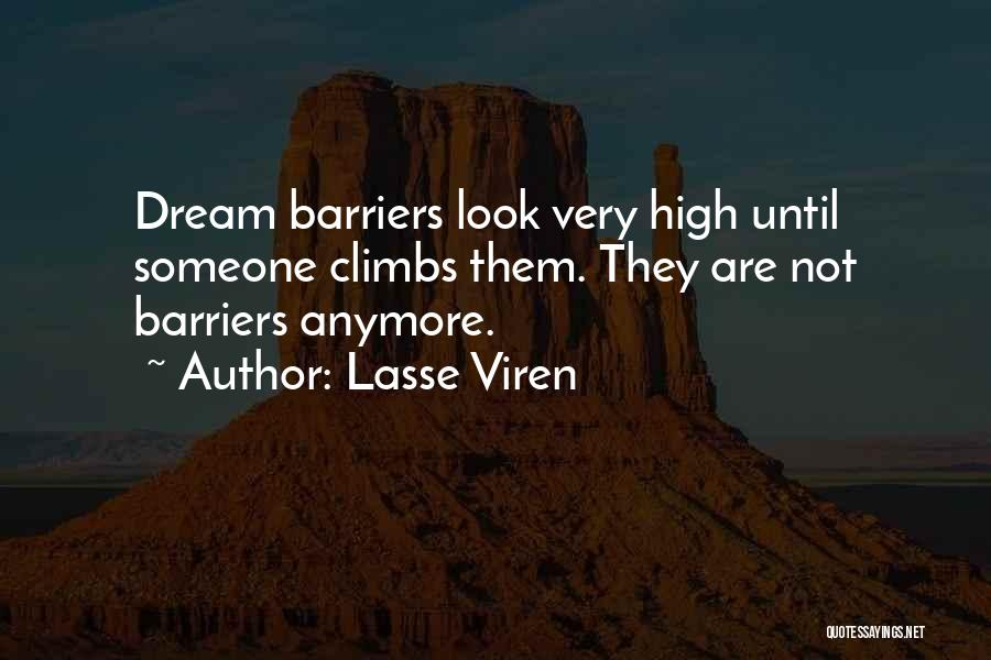 Very Motivational Quotes By Lasse Viren