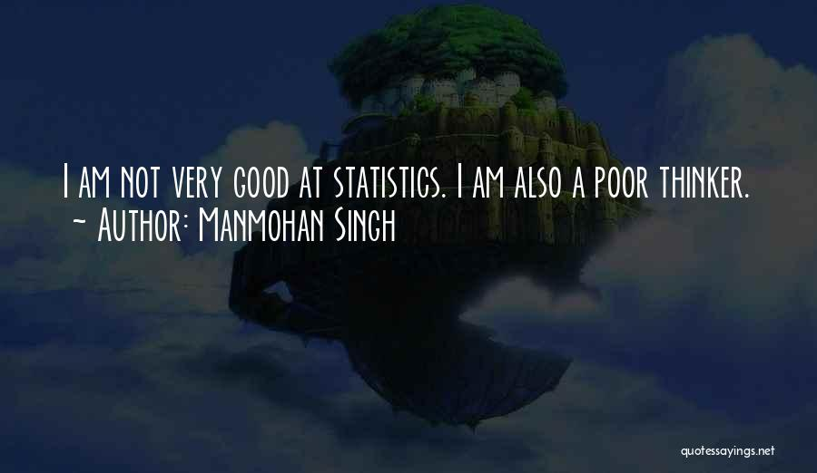 Very Motivational Quotes By Manmohan Singh