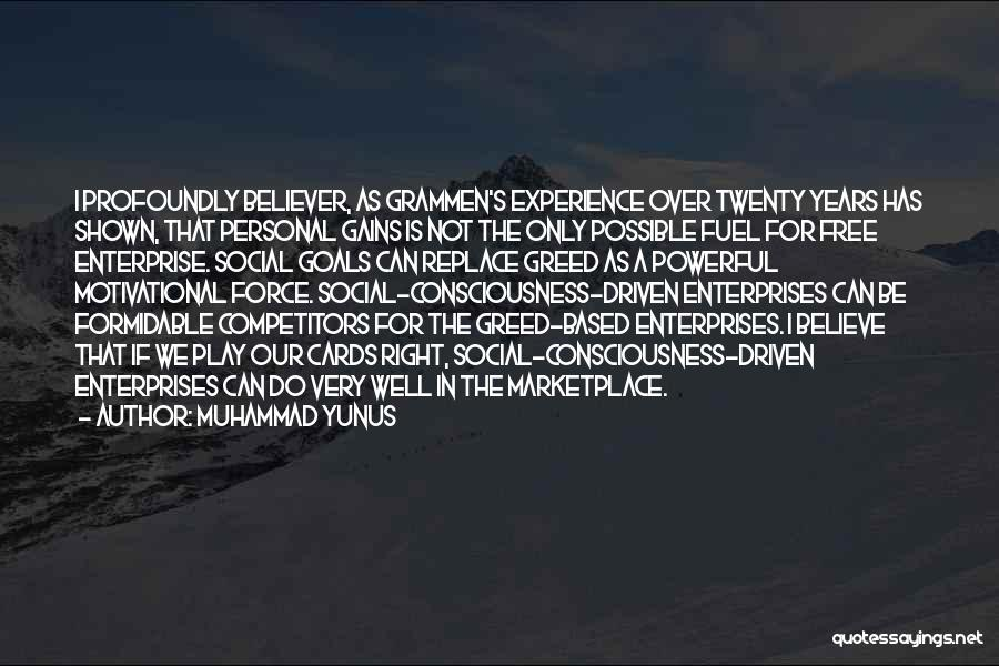 Very Motivational Quotes By Muhammad Yunus