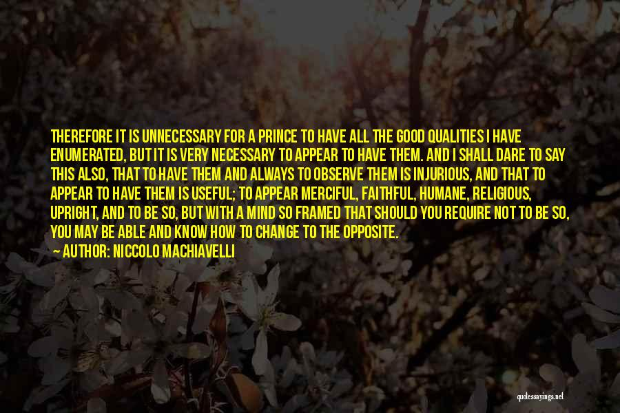 Very Motivational Quotes By Niccolo Machiavelli
