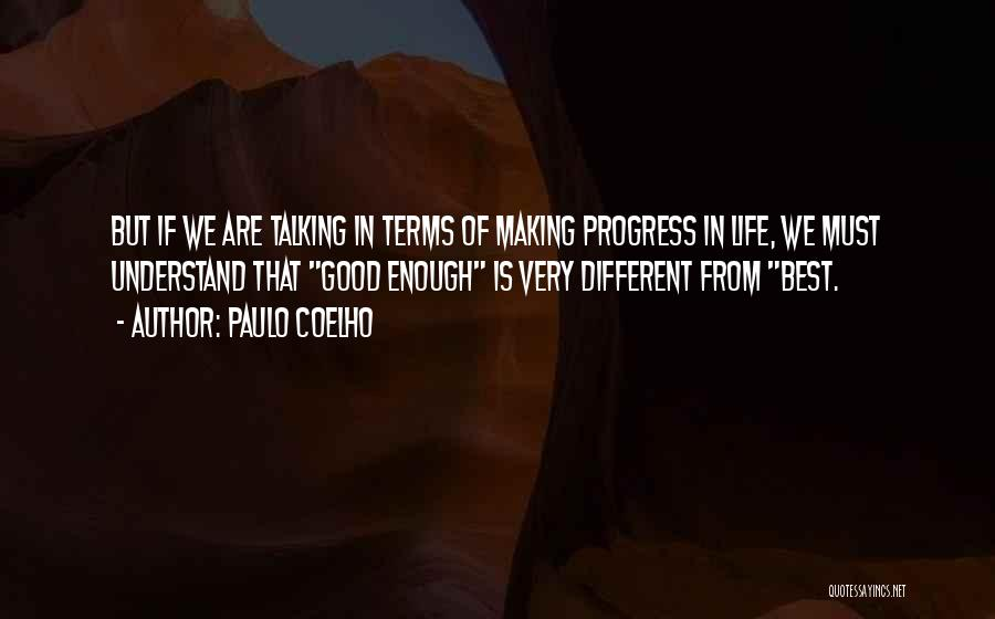 Very Motivational Quotes By Paulo Coelho