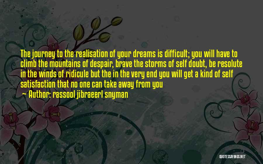 Very Motivational Quotes By Rassool Jibraeerl Snyman