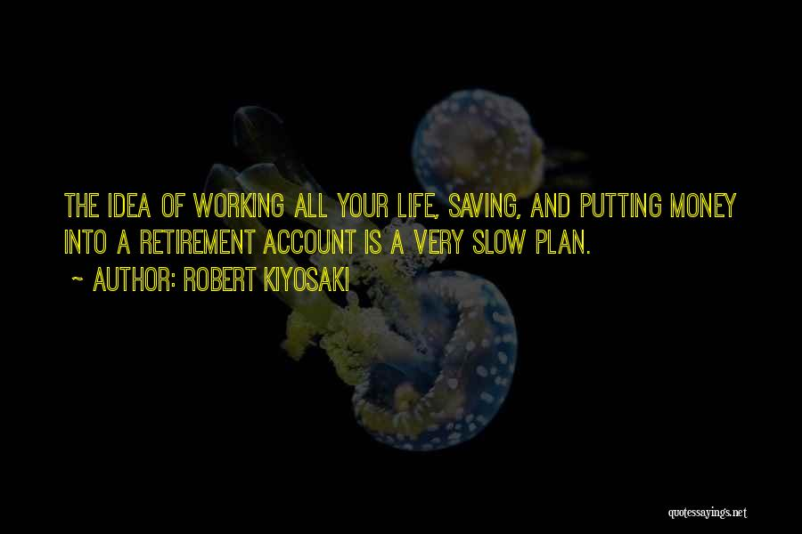 Very Motivational Quotes By Robert Kiyosaki