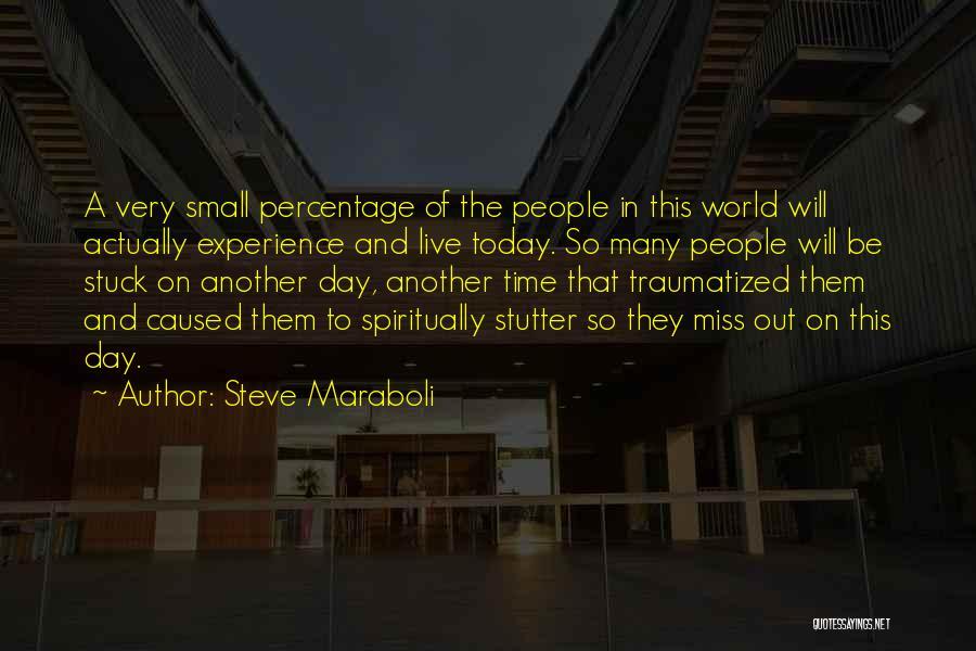 Very Motivational Quotes By Steve Maraboli