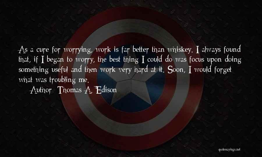 Very Motivational Quotes By Thomas A. Edison