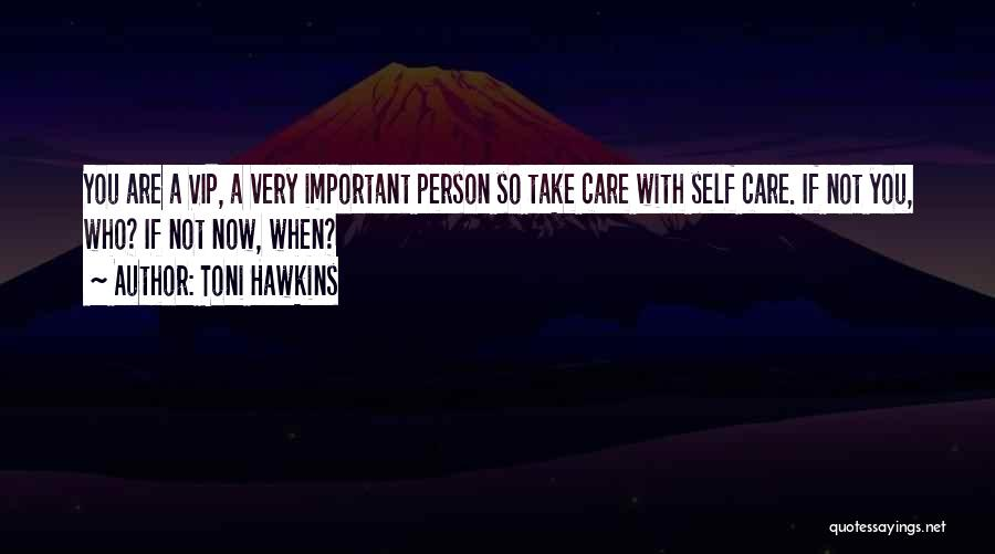 Very Motivational Quotes By Toni Hawkins