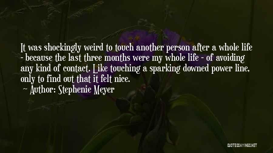 Very Nice Touching Quotes By Stephenie Meyer