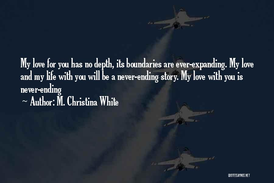 Very Short But Cute Quotes By M. Christina White
