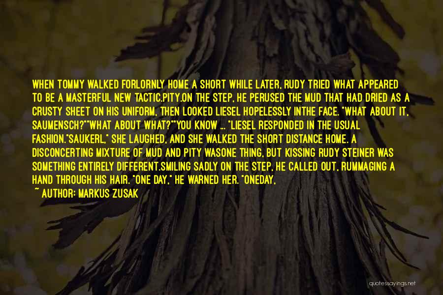 Very Short But Cute Quotes By Markus Zusak