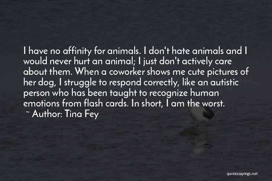 Very Short But Cute Quotes By Tina Fey