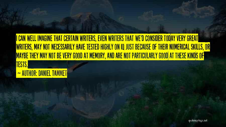 Very Well Quotes By Daniel Tammet