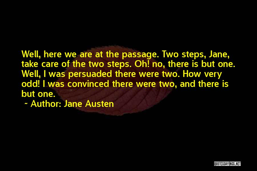 Very Well Quotes By Jane Austen