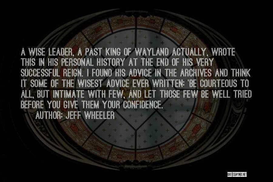 Very Well Quotes By Jeff Wheeler
