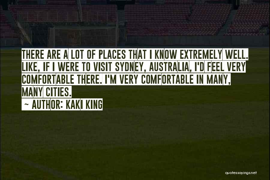 Very Well Quotes By Kaki King