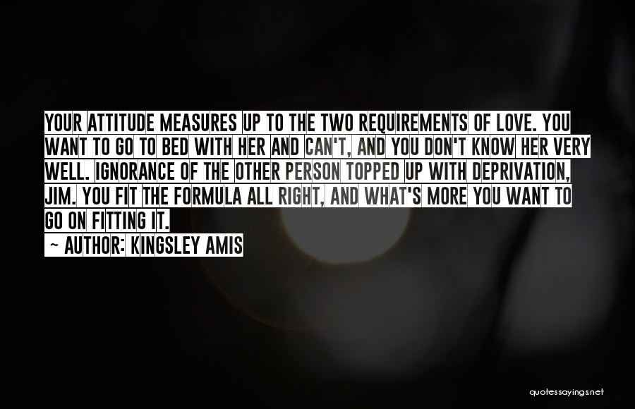 Very Well Quotes By Kingsley Amis