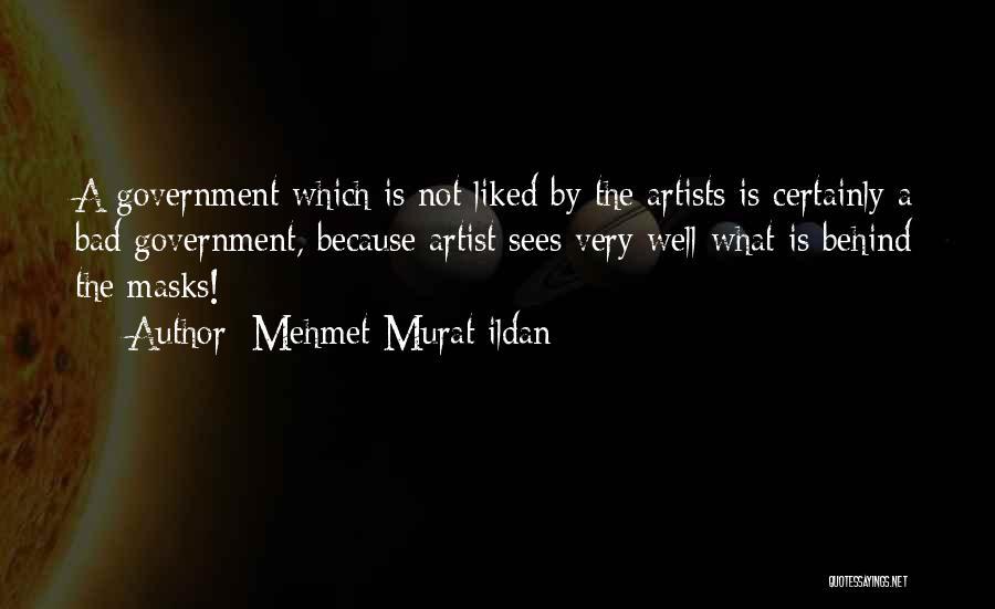 Very Well Quotes By Mehmet Murat Ildan