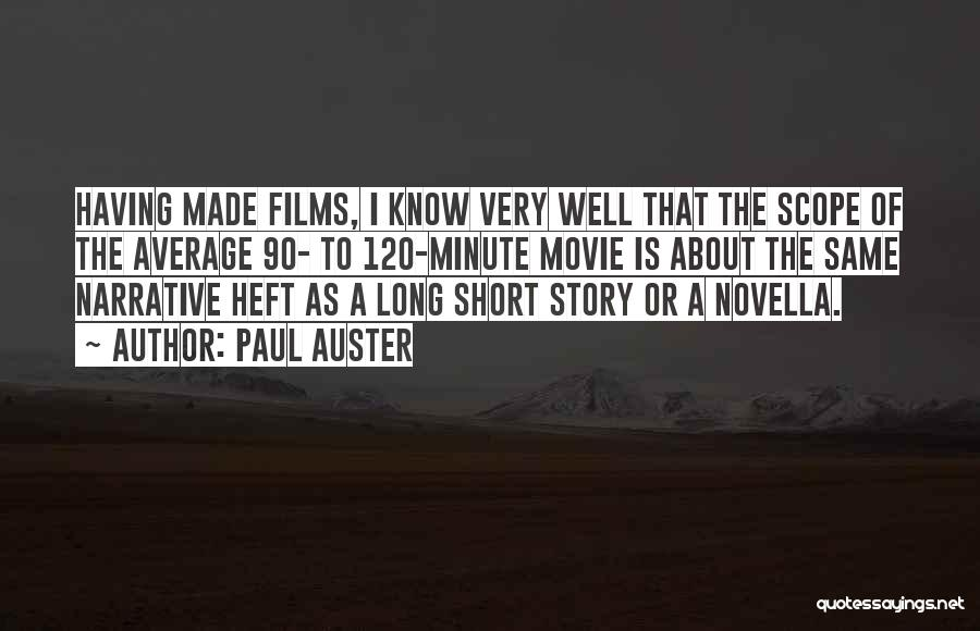 Very Well Quotes By Paul Auster