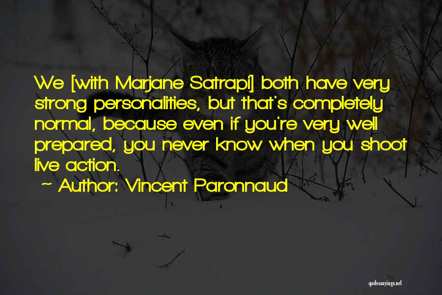 Very Well Quotes By Vincent Paronnaud