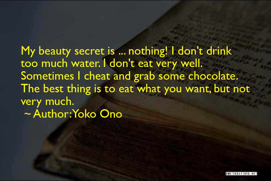 Very Well Quotes By Yoko Ono
