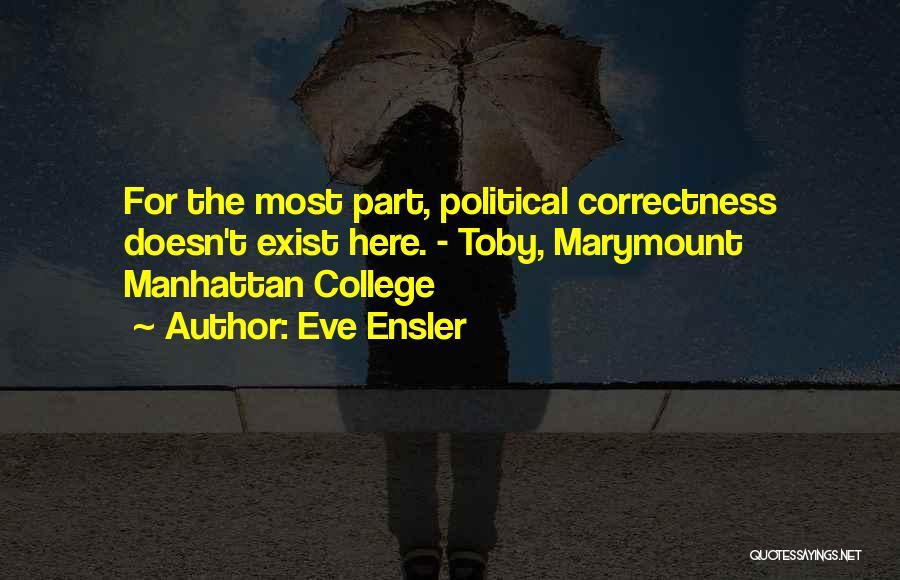 V'ger Quotes By Eve Ensler