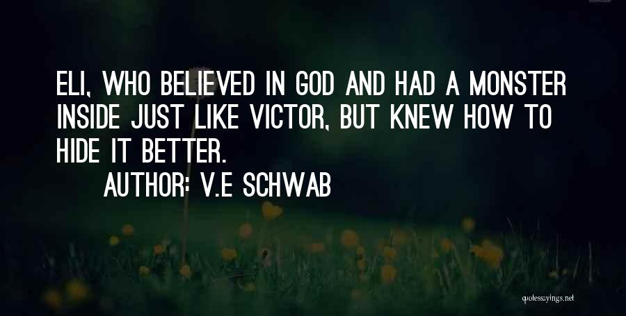 V'ger Quotes By V.E Schwab