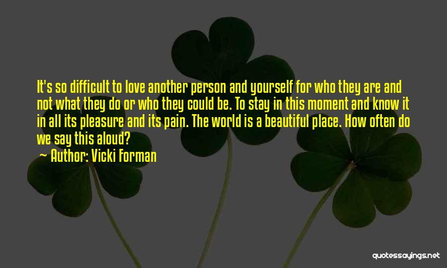 Vicki Forman Quotes 142811