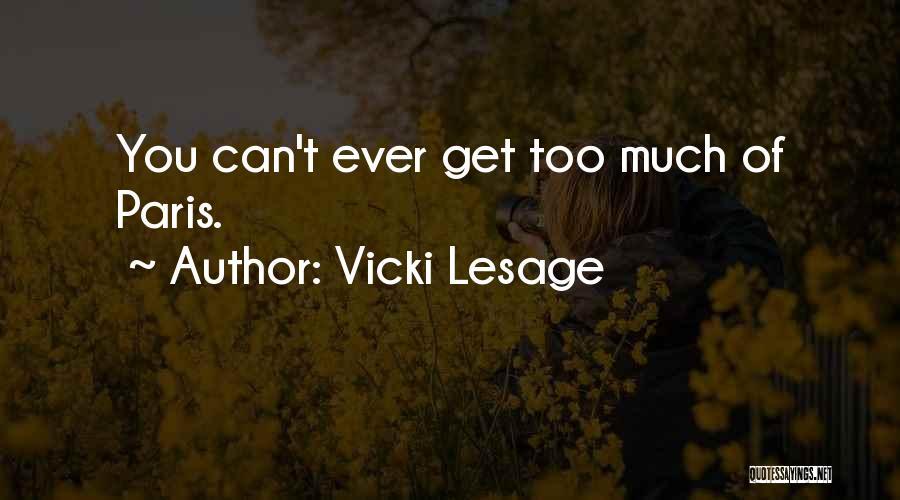Vicki Lesage Quotes 2070607