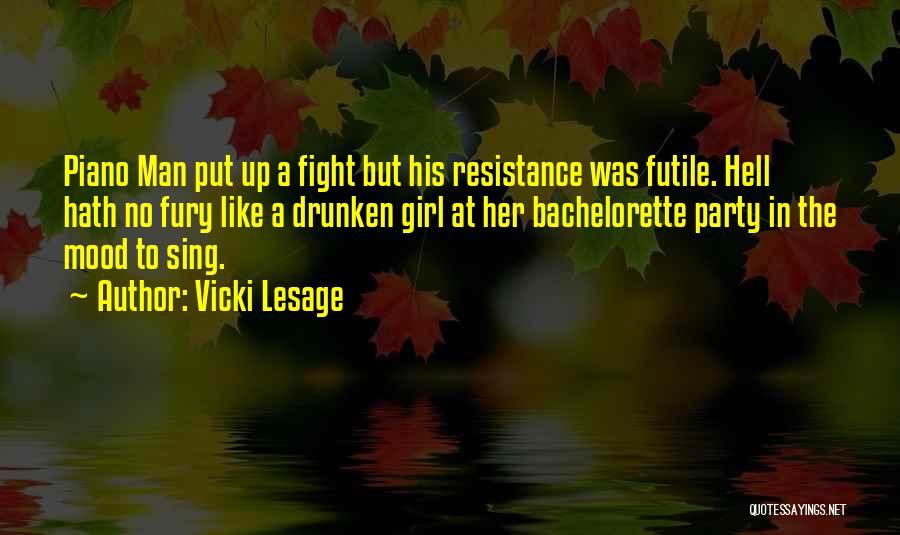 Vicki Lesage Quotes 2146552