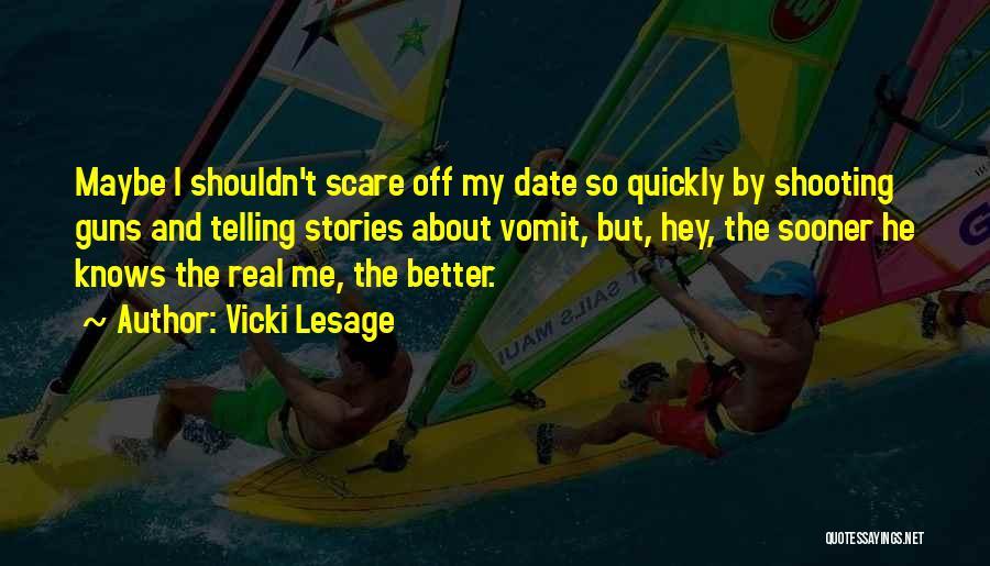 Vicki Lesage Quotes 774252