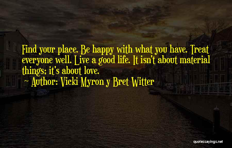 Vicki Myron Y Bret Witter Quotes 504607