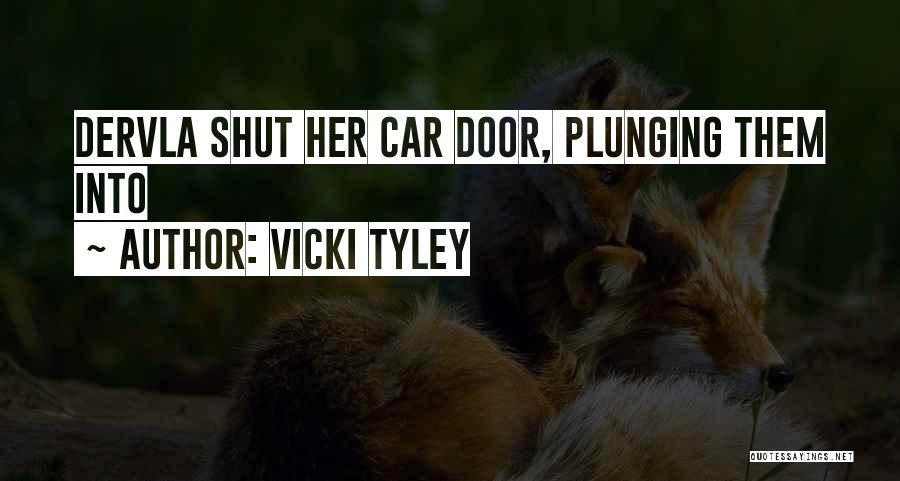 Vicki Tyley Quotes 691934
