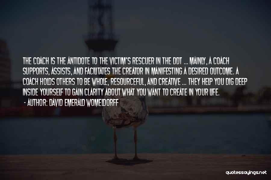 Victim Creator Quotes By David Emerald Womeldorff