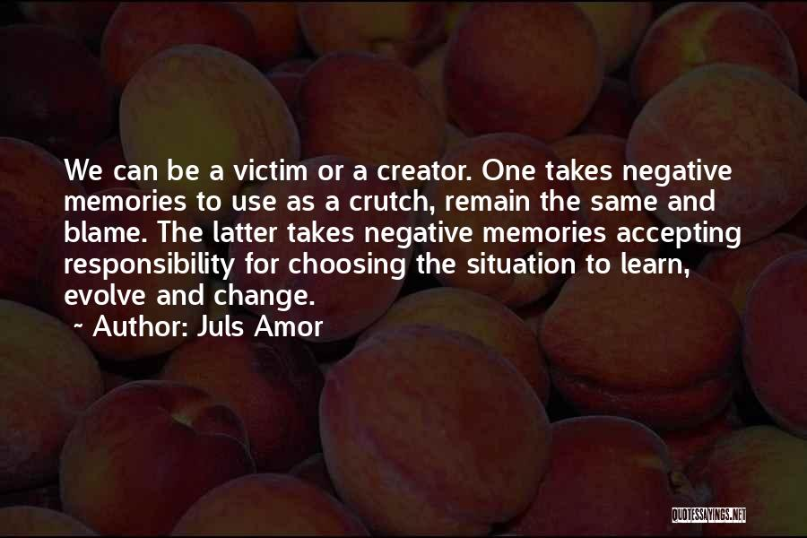 Victim Creator Quotes By Juls Amor