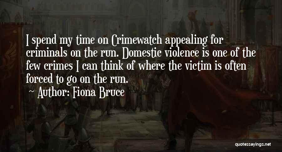 Victim Of Domestic Violence Quotes By Fiona Bruce