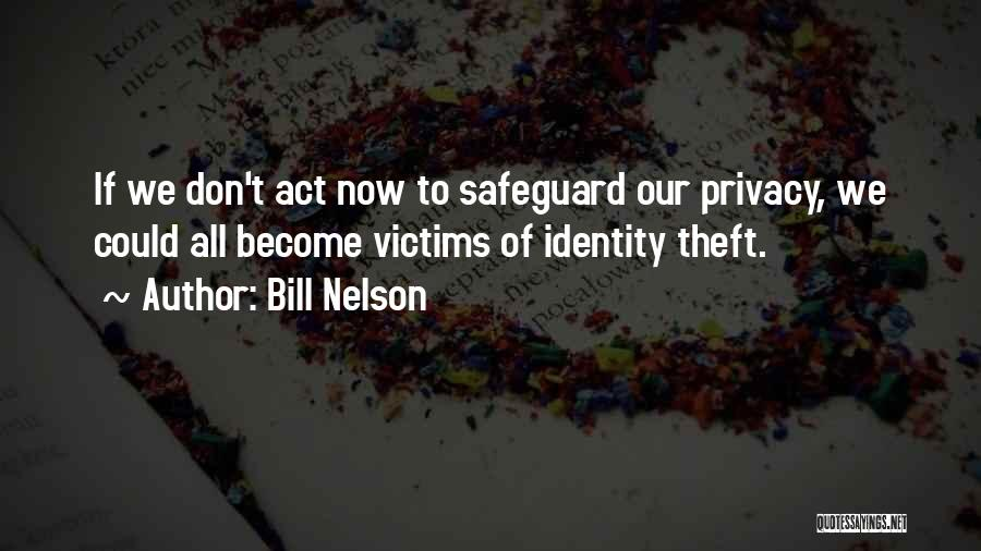 Victims Of Theft Quotes By Bill Nelson