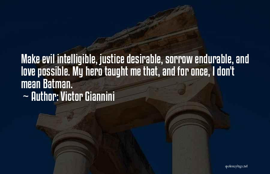 Victor Giannini Quotes 1131008