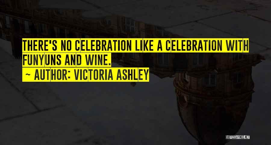 Victoria Ashley Quotes 1556302