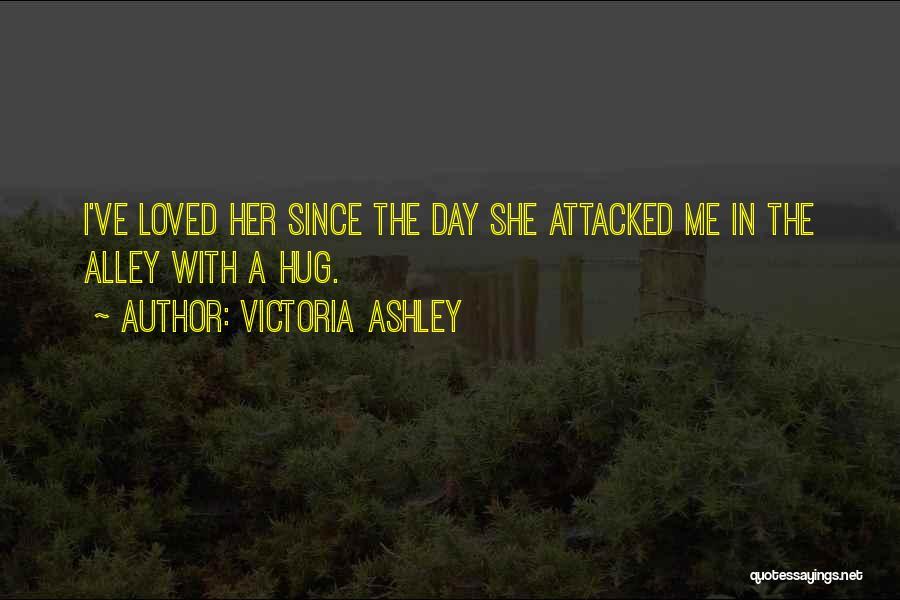 Victoria Ashley Quotes 1597252