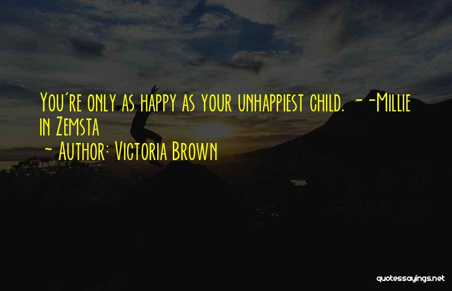 Victoria Brown Quotes 319715