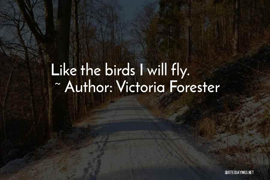 Victoria Forester Quotes 1057492