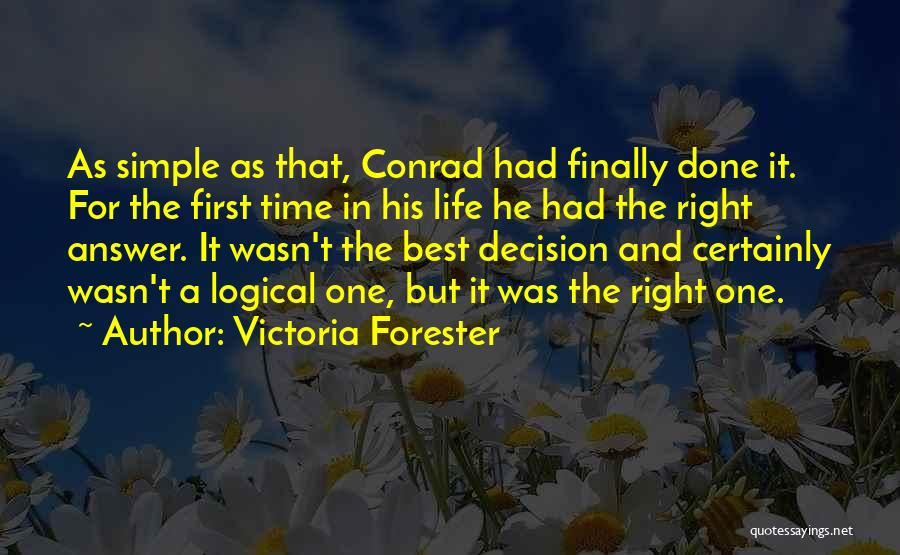 Victoria Forester Quotes 1217317