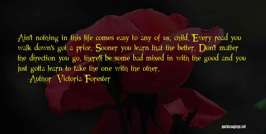 Victoria Forester Quotes 1554033