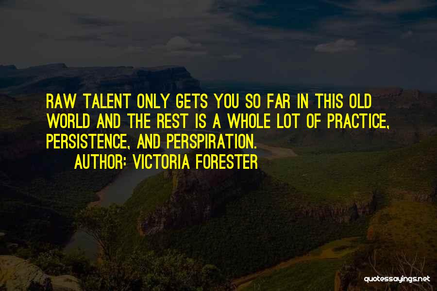 Victoria Forester Quotes 1975221