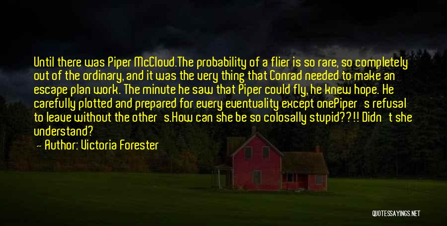 Victoria Forester Quotes 2049287