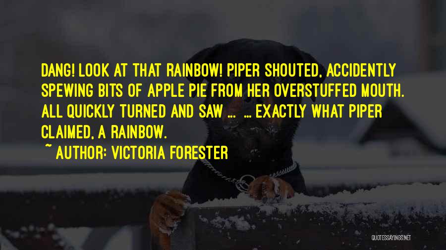 Victoria Forester Quotes 2113111