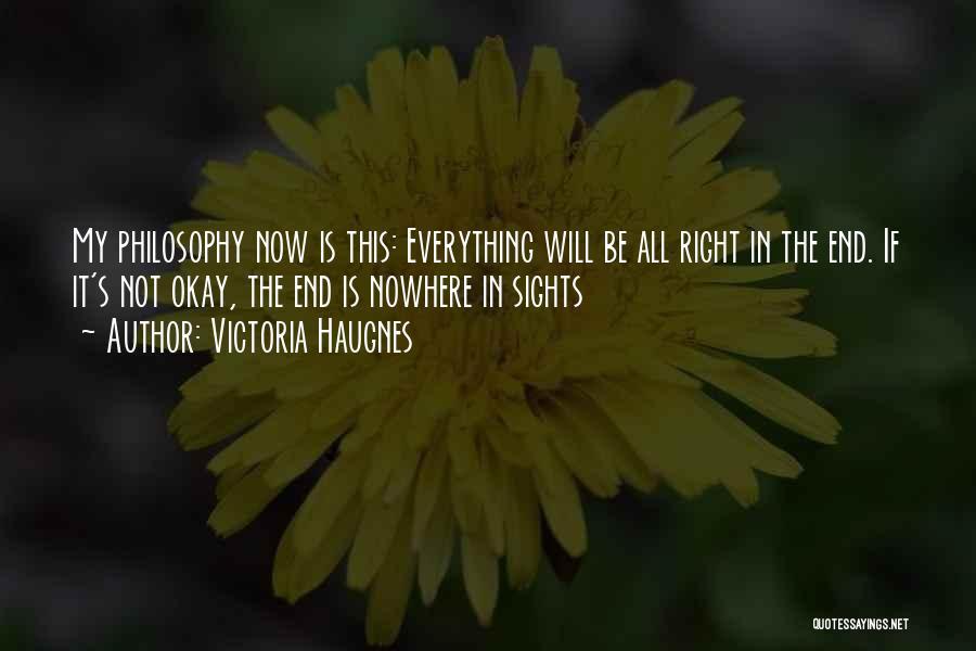 Victoria Haugnes Quotes 1311708