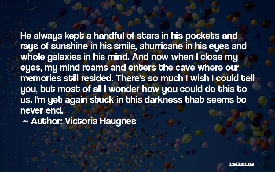Victoria Haugnes Quotes 232578