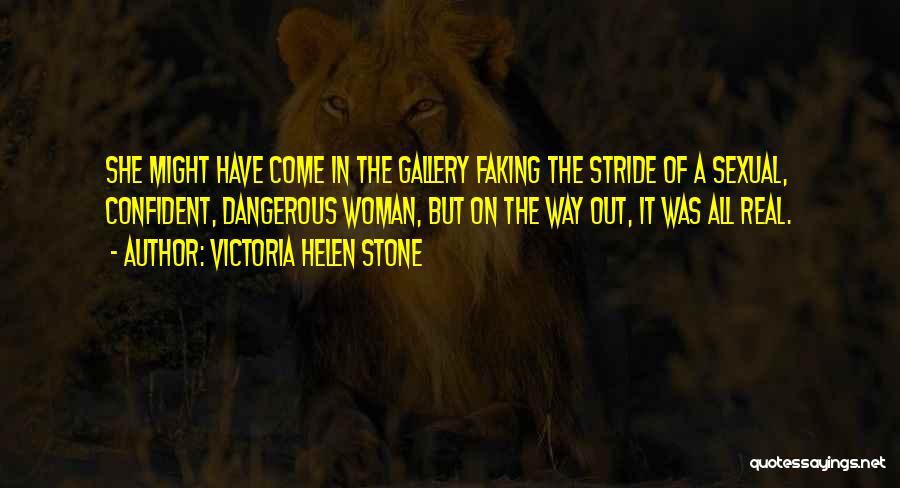 Victoria Helen Stone Quotes 1315625