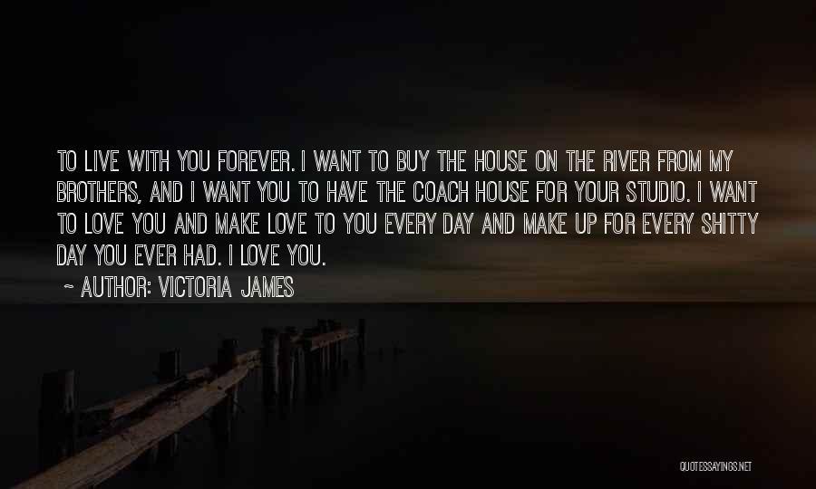 Victoria James Quotes 1353823